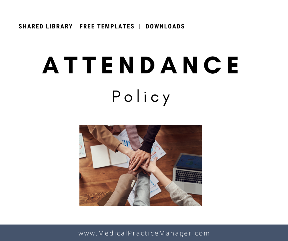 attendance policy template for medical practice