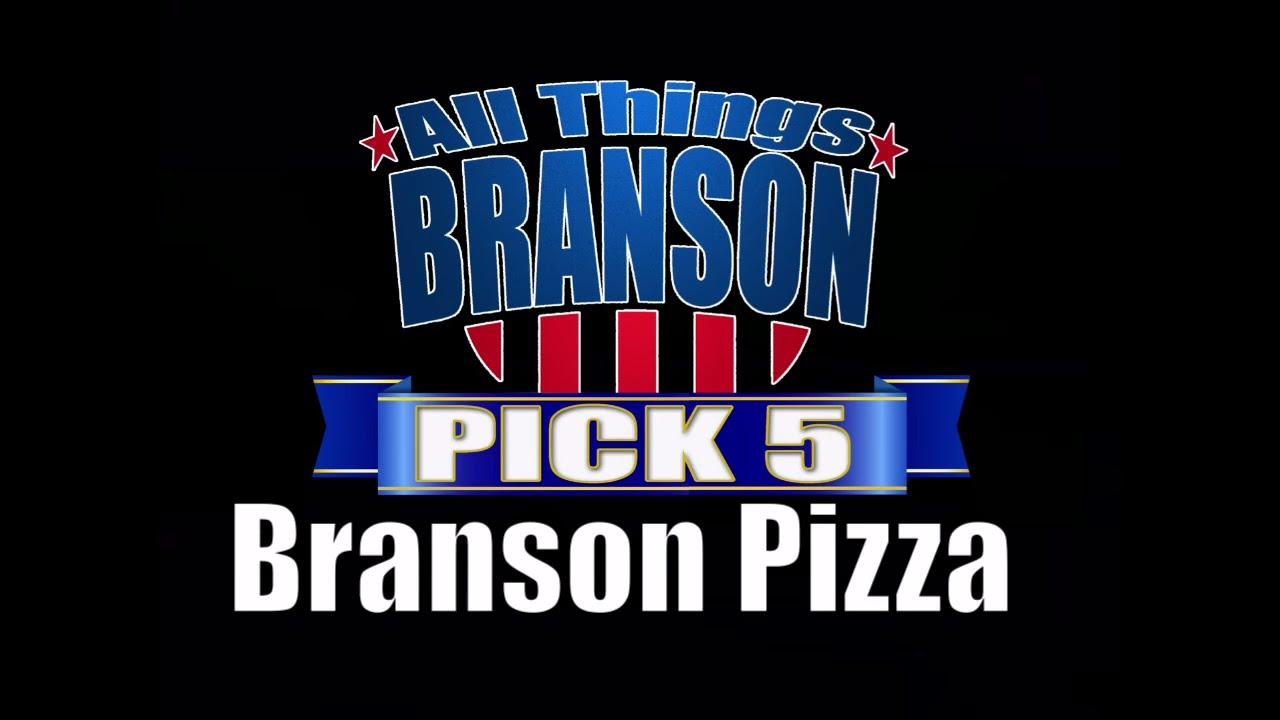 Branson Pick 5: Best Branson Pizza