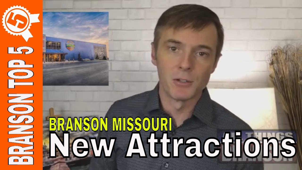 TOP 5 New Attractions in Branson Missouri