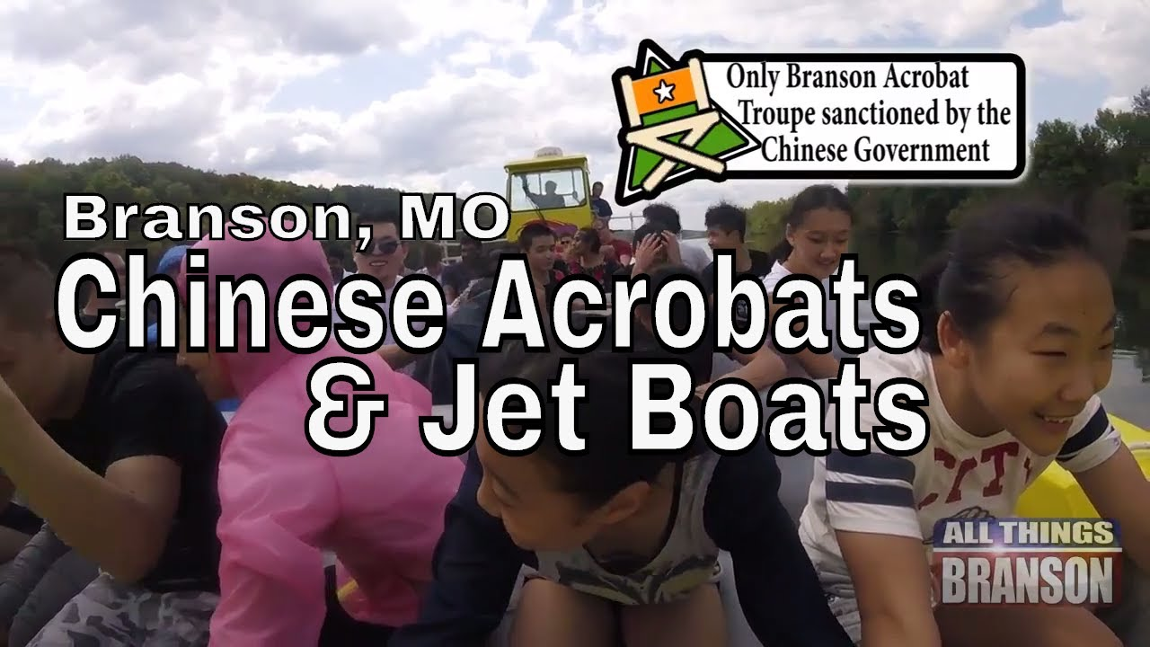 FEATURED VIDEO: Chinese Acrobats and Jet Boats in Branson – [Video]