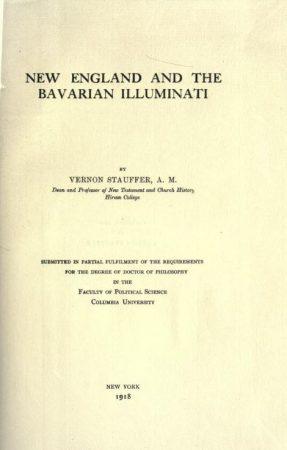 New England and the Bavarian Illuminati by Vernon Stauffer