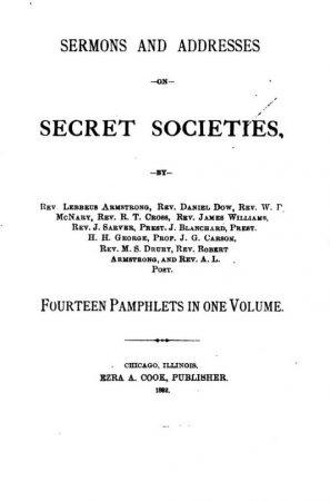 Sermons & Addresses On Secret Societies Anti 1882