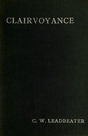Clairvoyance,Leadbeater, Charles W.,Mesmerism,Psychometry