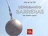 Derribando barreras <br/><spam>Rodolfo Orozco</spam>