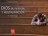 Dios de perdón y restauración <br/><spam>Rodolfo Orozco</spam>