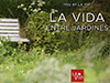 La vida entre jardines <br/><spam>Juan José Campuzano</spam>