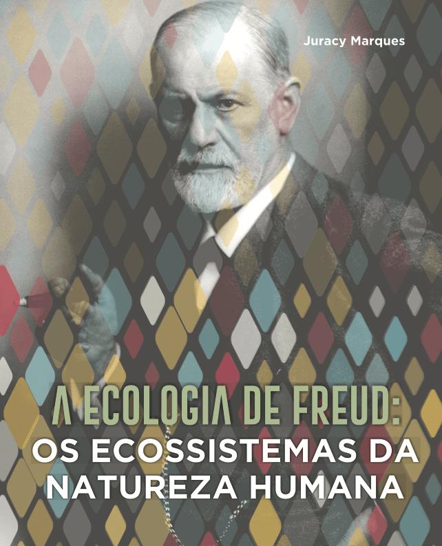 Capa de Livro: A ECOLOGIA DE FREUD
