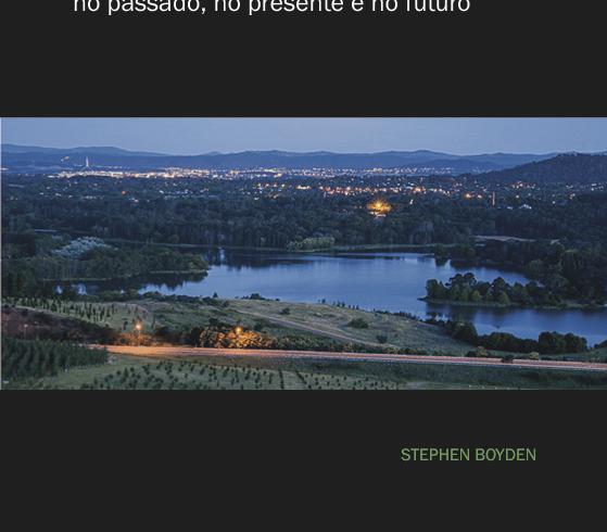 A SHE publica em português o livro de Stephen Boyden – Nosso Lugar na natureza: no passado, no presente e no futuro.