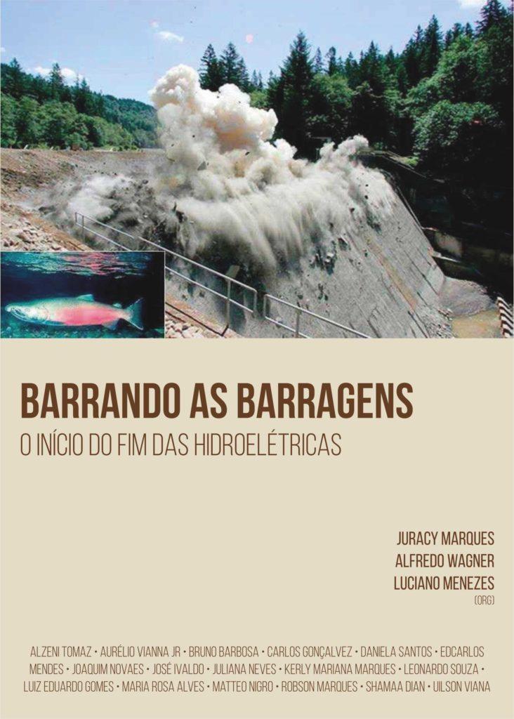 Capa de Livro: Barrando as Barragens: O Início do Fim das Hidroeletricas