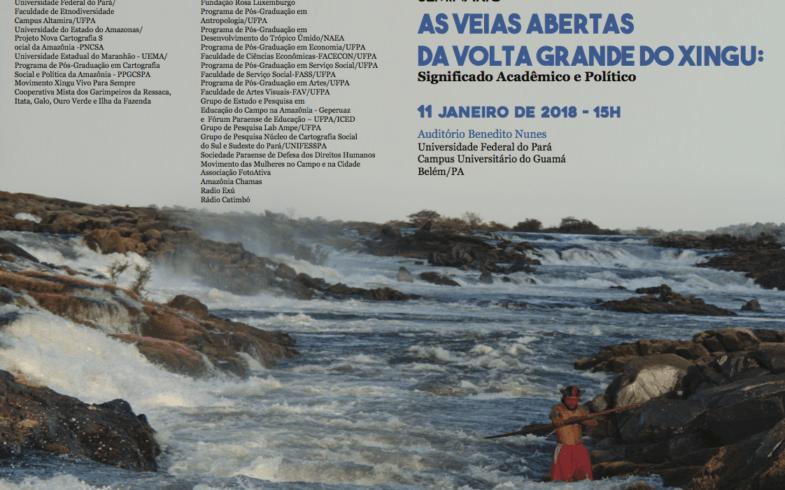 SEMINÁRIO As Veias Abertas da Volta Grande Do Xingu: Significado Acadêmico e Político