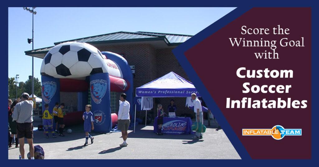 custom soccer inflatables help score goal