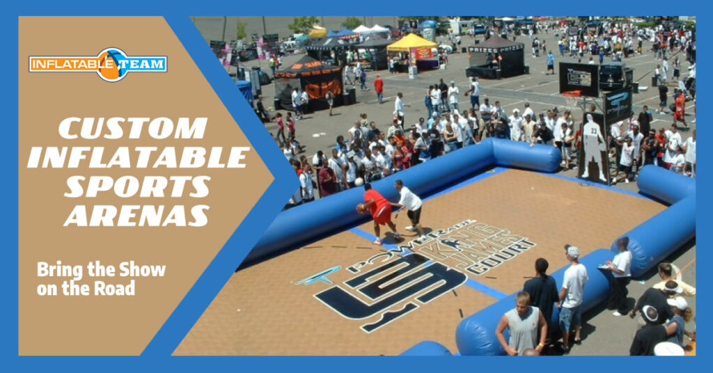 custom inflatable sports arenas