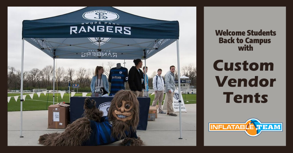 welcome students back to campus with custom vendor tents