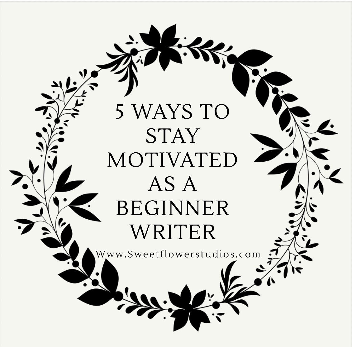 5 Way To Stay Motivated As A Beginner Writer