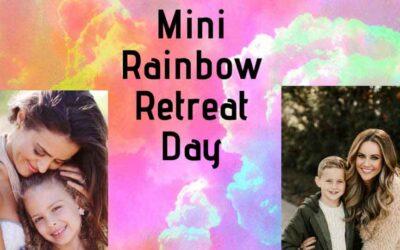 Mini Rainbow Retreat Day