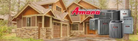 Amana Heating & Cooling Authorized Dealer
