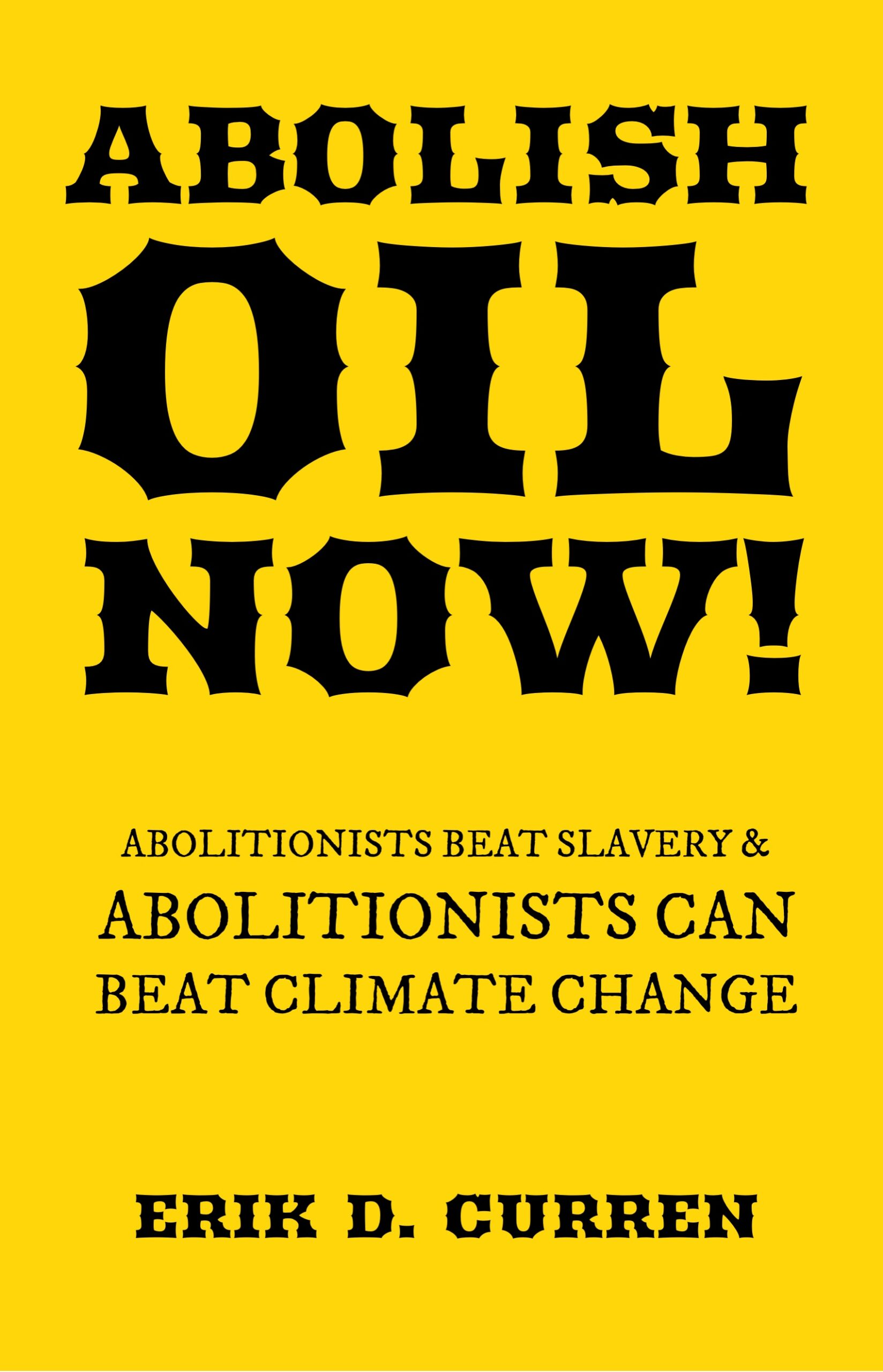Abolish Oil Now! front cover