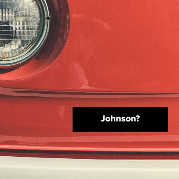 Lebowski Bumper Sticker - Johnson?