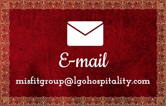 e-mail address misfitgroup@lgohospitality.com