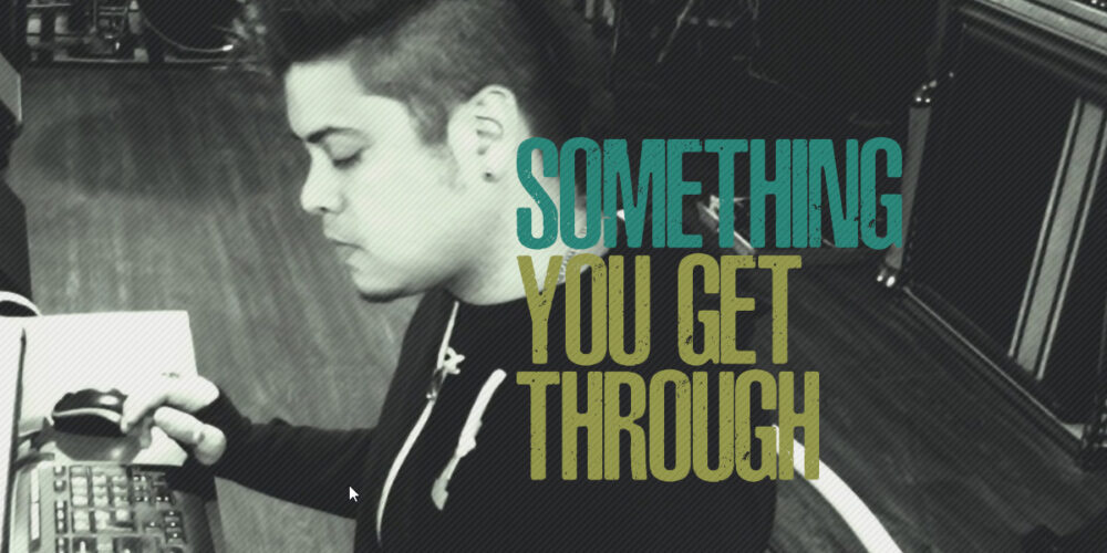 Something You Get Through - William Perry Moore