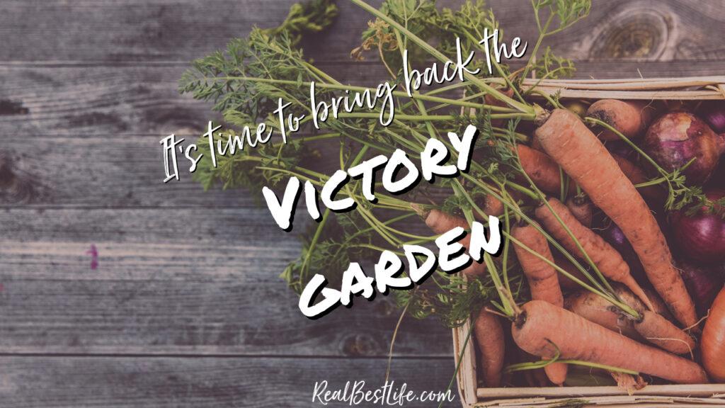 Victory Garden during coronavirus