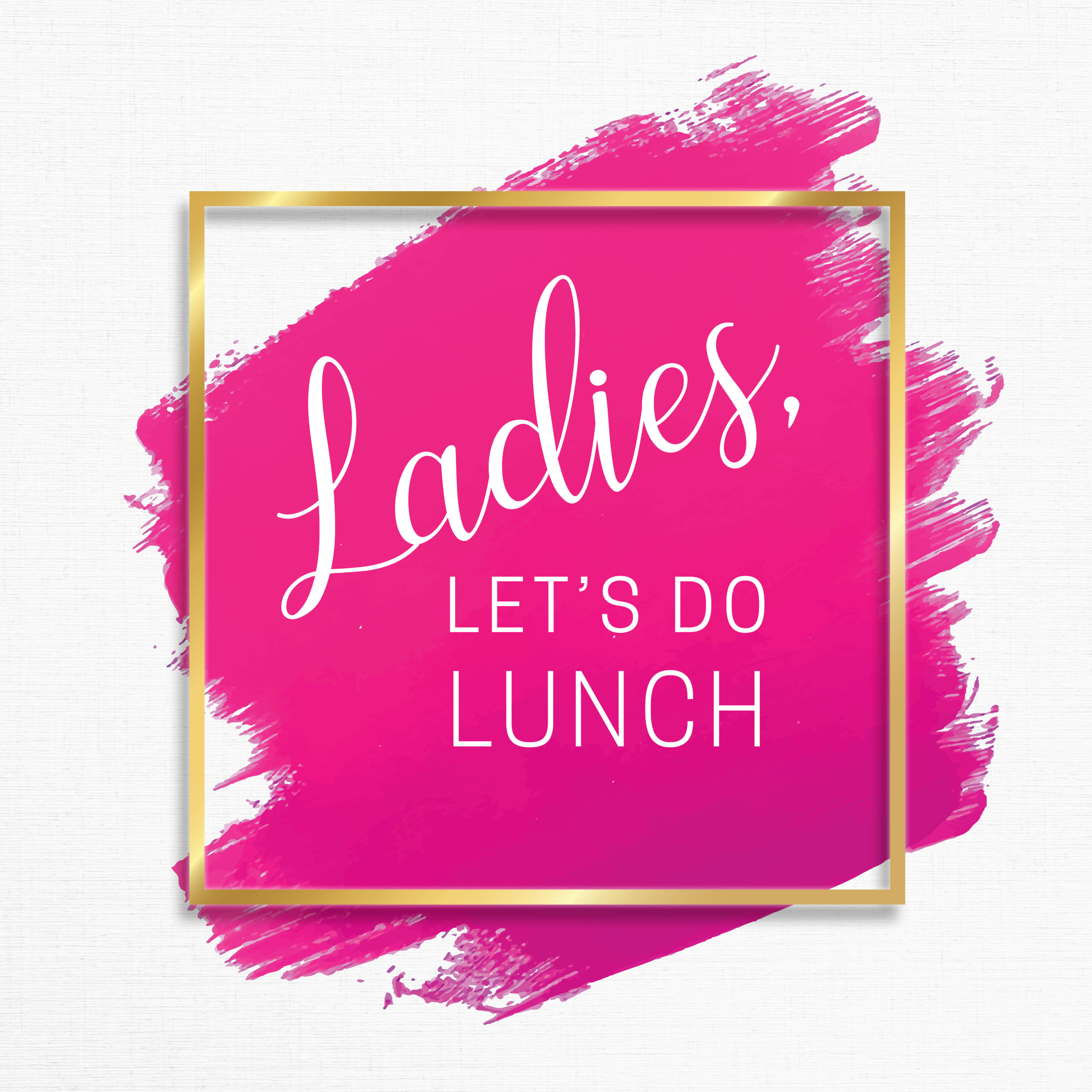 Ladies, Let's Do Lunch
