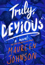 Truly Devious by Maureen Johnson