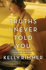 Kelly Rimmer Truths I Never Told You