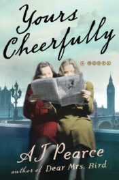 Yours Cheerfully by A J Pearce