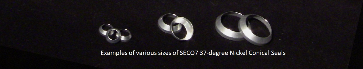 Examples of various sizes of SECO7 37-degree Nickel Conical Seals