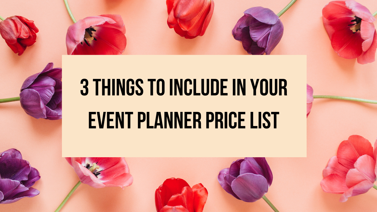 3 Things to Include in Your Event Planner Price List