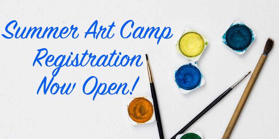summer art camp registration now open