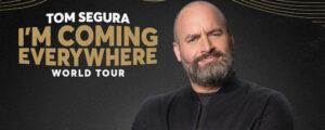 Tom Segura tour banner