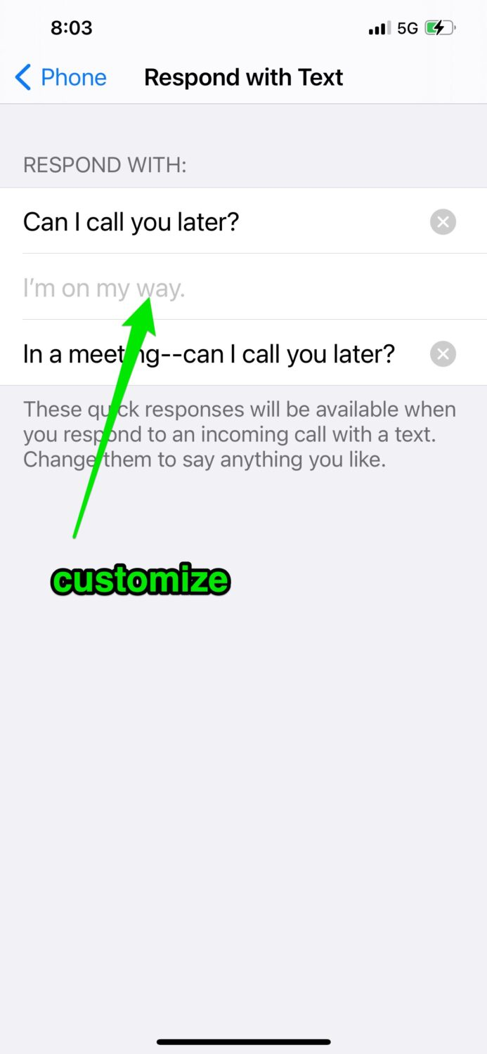 Quickly respond to a call with a pre-created message: iPhone
