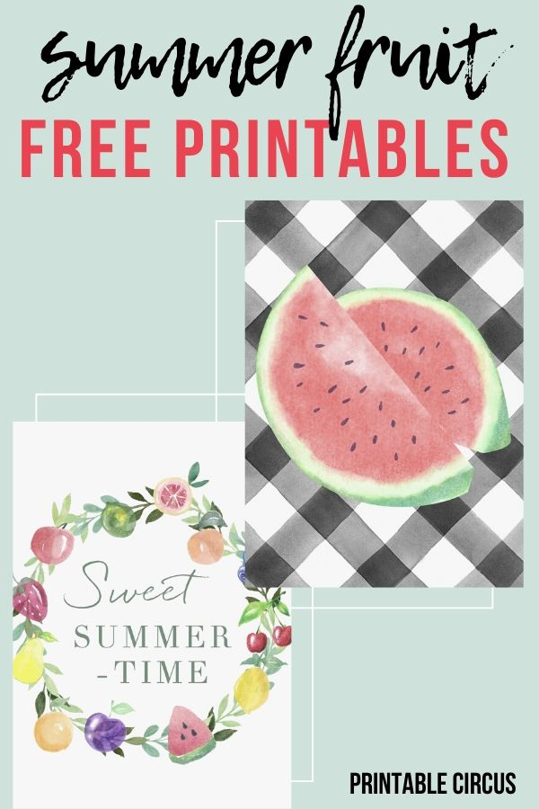 summer fruit free printables - FREE watercolor and buffalo check summer fruit printables