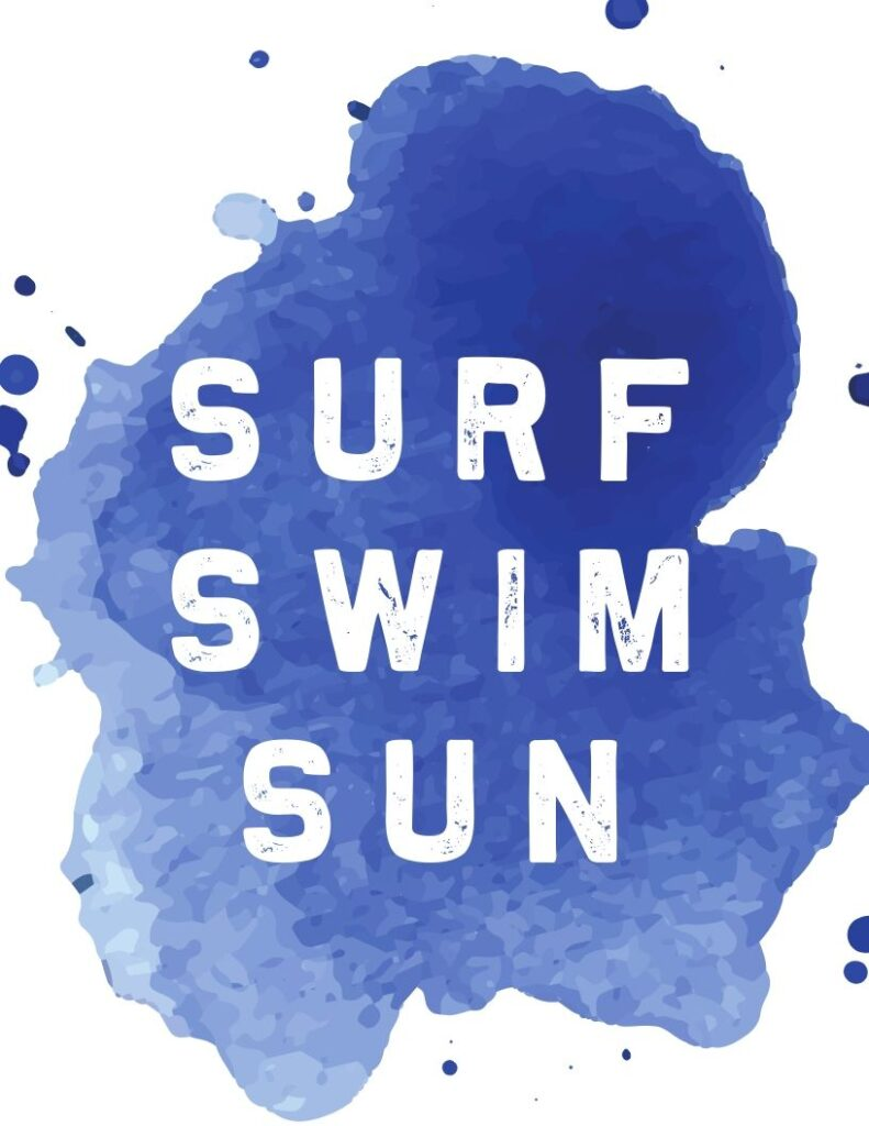 surf swim sun watercolor FREE printable - fun and whimsical blue watercolor print for summer