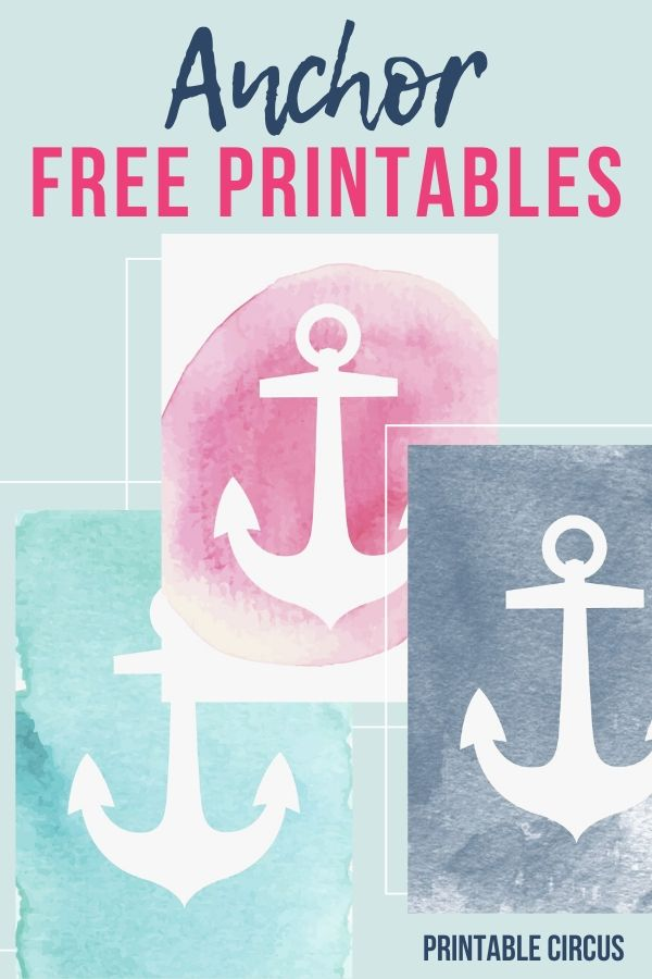 watercolor anchor free printables - grab these three colorful anchor printables in pink, navy blue, and teal. Perfect for summer home decor and gallery walls
