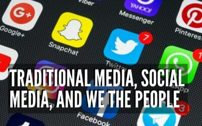 Traditional Media, Social Media, and We The People