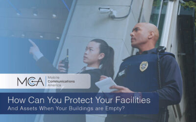 How Can You Protect Your Facilities and Assets When Your Buildings are Empty?