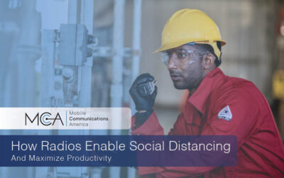 How Radios Enable Social Distancing and Maximize Productivity