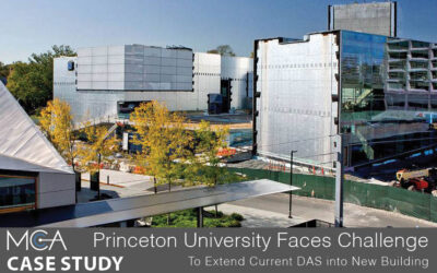 Case Study: Princeton University Faces Challenge to Extend Current DAS into New Building