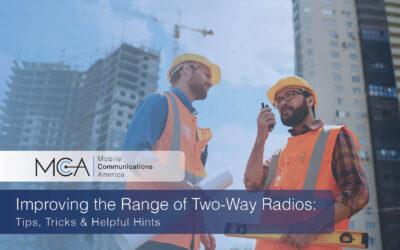 Improving the Range of Two-Way Radios: Tips, Tricks & Helpful Hints
