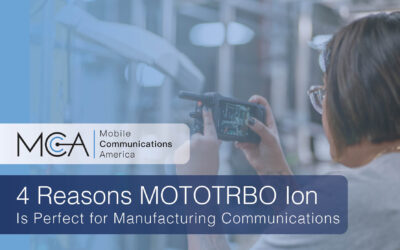 4 Reasons MOTOTRBO Ion is Perfect for Manufacturing Communications