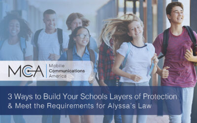 3 Ways to Build Your School's Layers of Protection & Meet the Requirements for Alyssa's Law