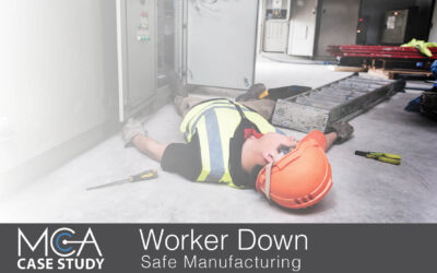 Case Study: Worker Down Safe Manufacturing