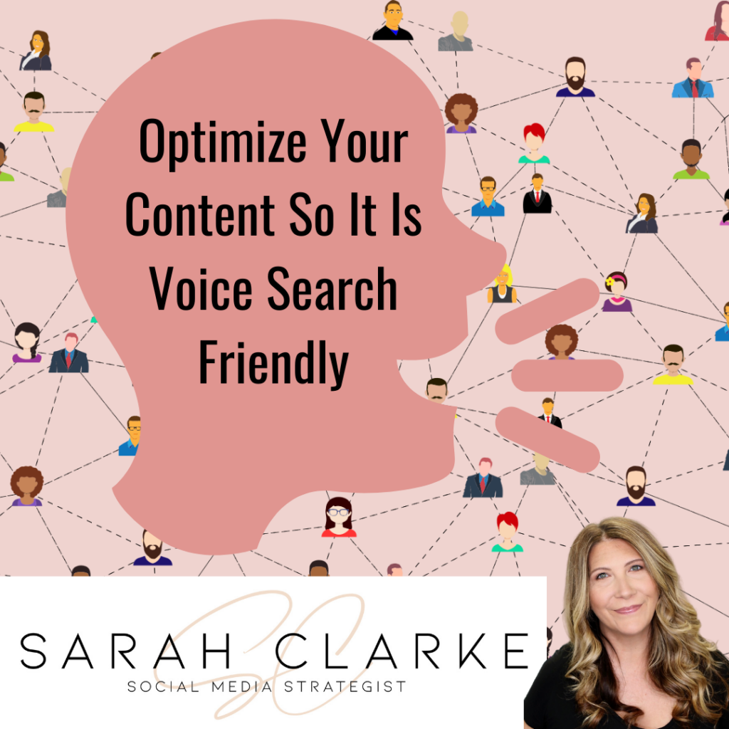 Optimize Your Content So That it is Voice Search Friendly