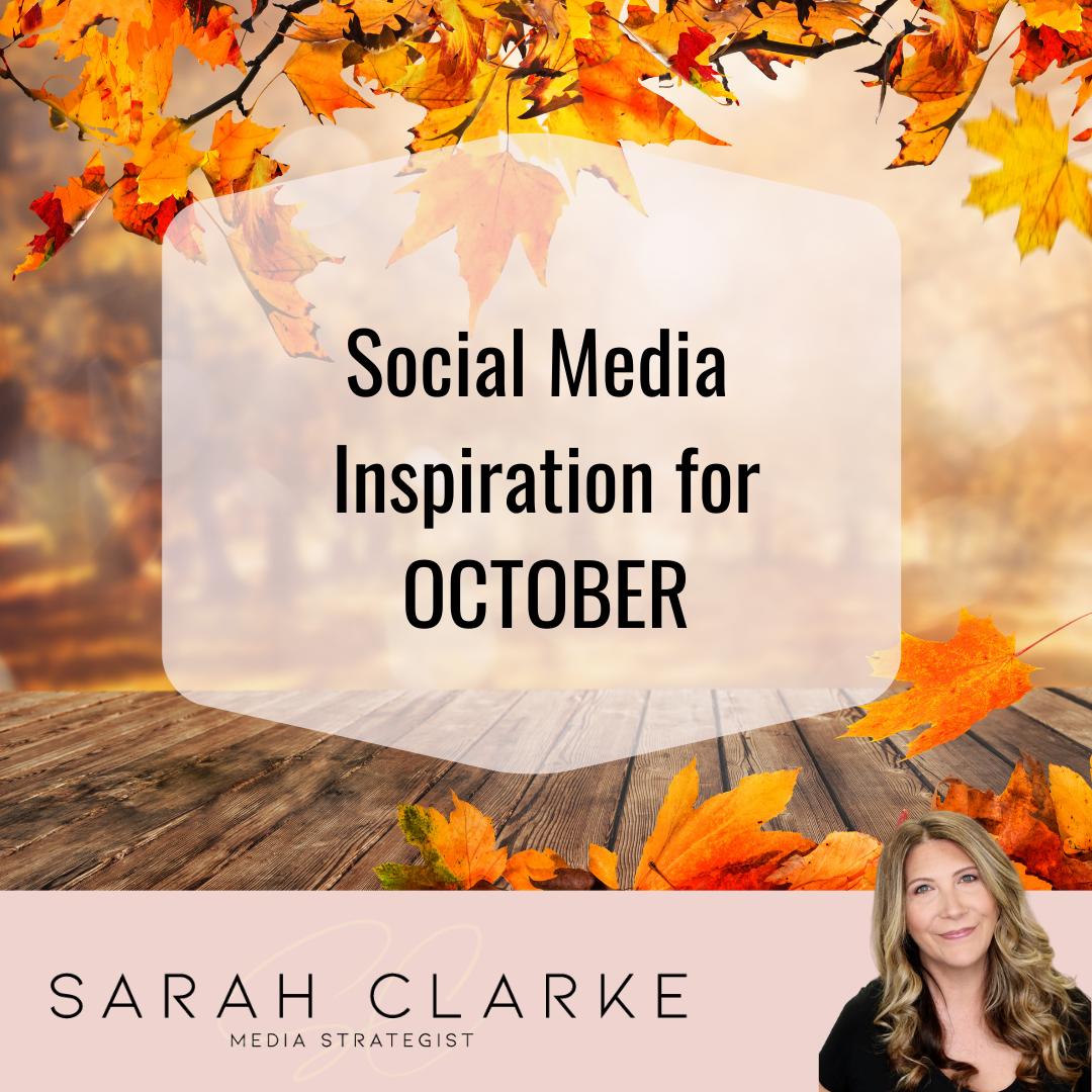 social media inspiration for October