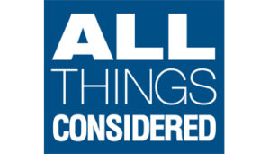 All Things Considered 300x171 PRESS