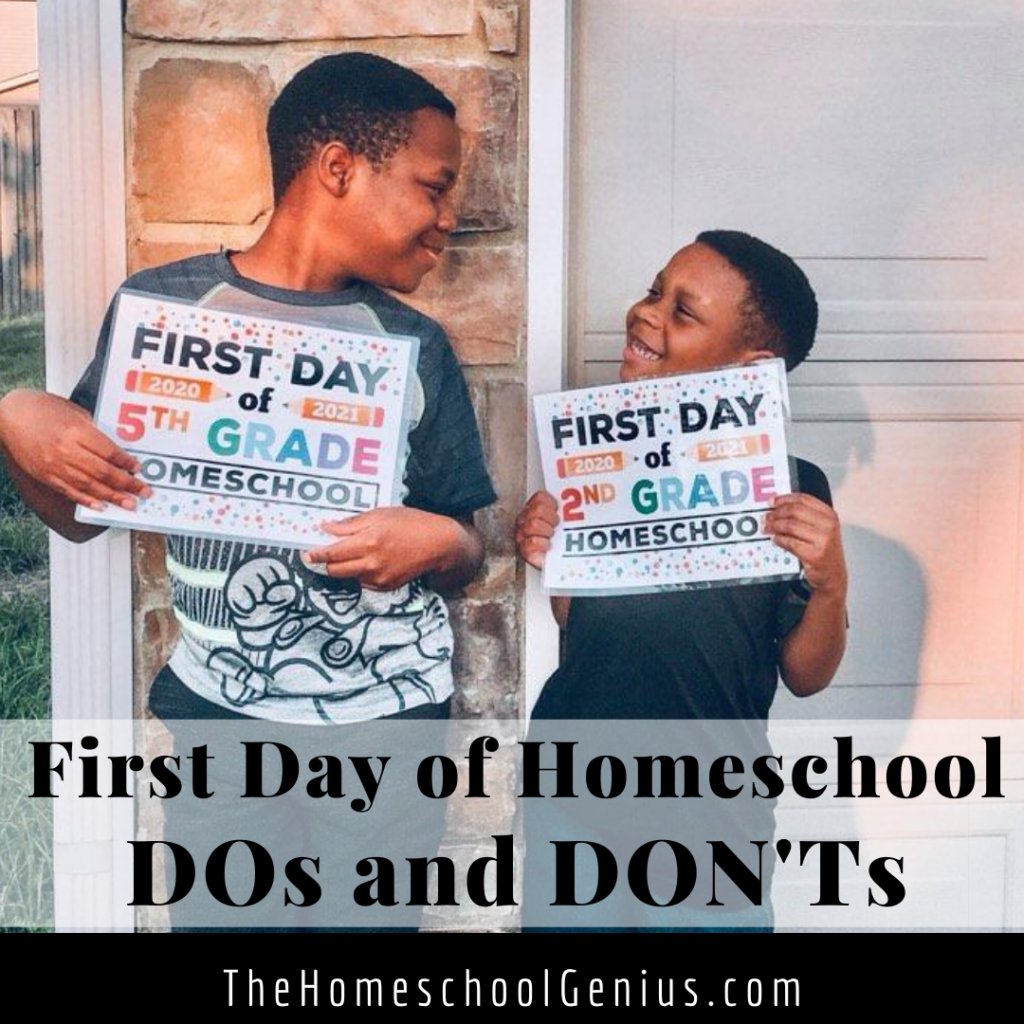 First Day of Homeschool Dos and Don'ts