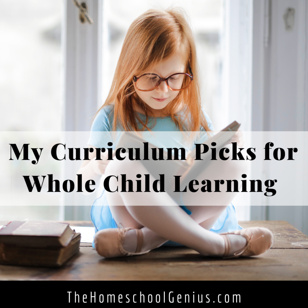 My Curriculum Picks for Grades 2-7 | Whole Child Learning